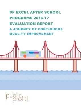 SF EXCEL After School Program 2016-17 Evaluation Report