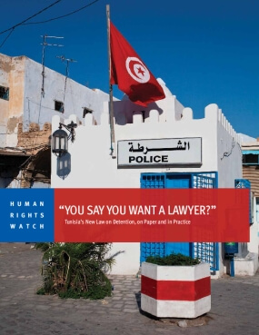 """You Say You Want a Lawyer?"" Tunisia's New Law on Detention, on Paper and in Practice"
