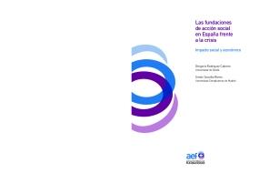 Las fundaciones de acción social en España frente a la crisis Impacto social y económico