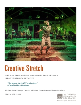 Creative Stretch: Findings from Oregon Community Foundation's Creative Heights Initiative